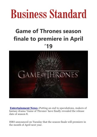 Game of Thrones season finale to premiere in April '19