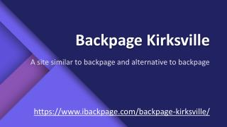 Backpage Kirksville | alternative to backpage | site similar to backpage | ibackpage