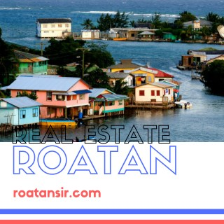 Roatan Real Estate, Condos, Houses, Land for Sale | Roatansir.com