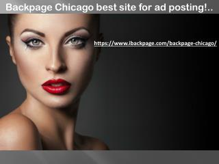 Backpage Chicago best site for ad posting!..
