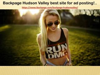 Backpage Hudson Valley best site for ad posting!..