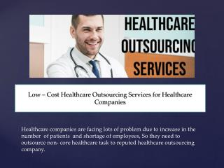 Avail Top Quality Healthcare Services and outsourcing at Low-Cost - SSR TECHVISION