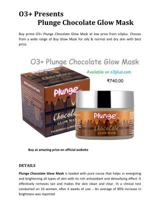 O3plus Plunge Chocolate Glow Mask