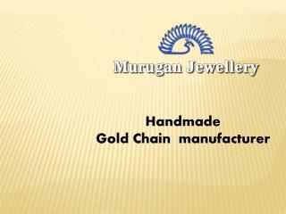 Handmade Gold Chain Manufacturer in Coimbatore