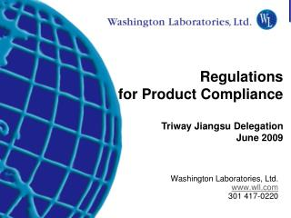 Washington Laboratories, Ltd. www.wll.com 301 417-0220