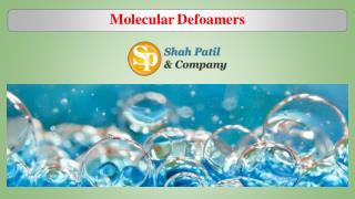 Know How Molecular Defoamers Work