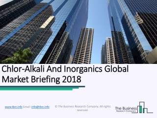 Chlor-Alkali And Inorganics Global Market Briefing 2018