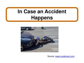 In Case an Accident Happens