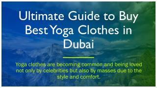 Ultimate Guide to Buy Best Yoga Clothes in Dubai
