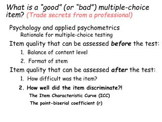 "What is a ""good"" (or ""bad"") multiple-choice item ?  (Trade secrets from a professional)"