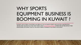 Why sports equipment business is booming in Kuwait