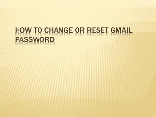 How To Reset Or Change Gmail Account Password