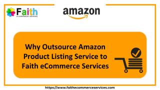 Why Outsource Amazon Product Listing Service to Faith eCommerce Services