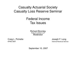 Casualty Actuarial Society Casualty Loss Reserve Seminar