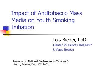 Impact of Antitobacco Mass Media on Youth Smoking Initiation
