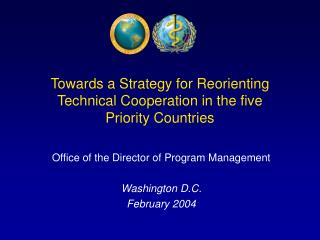 Towards a Strategy for Reorienting Technical Cooperation in the five Priority Countries
