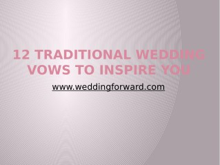 12 Traditional Wedding Vows To Inspire You 2018