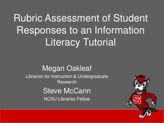 Rubric Assessment of Student Responses to an Information Literacy Tutorial