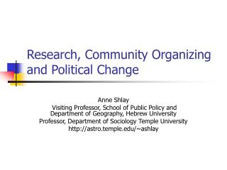 Research, Community Organizing and Political Change