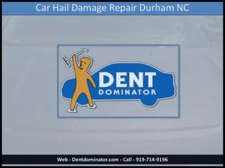 Car Hail Damage Repair Durham NC