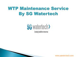 WTP Maintenance Service By SG Watertech