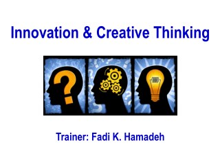Innovation and Creative Thinking