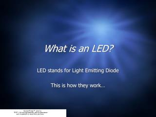 What is an LED?