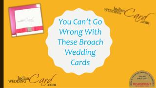 You Can't Go Wrong With These Brooch Wedding Cards