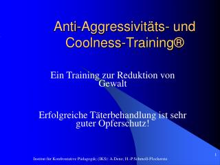 Anti-Aggressivitäts- und Coolness-Training ®
