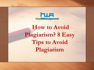 How to Avoid Plagiarism? 8 Easy Tips to Avoid Plagiarism- Help With Assignment