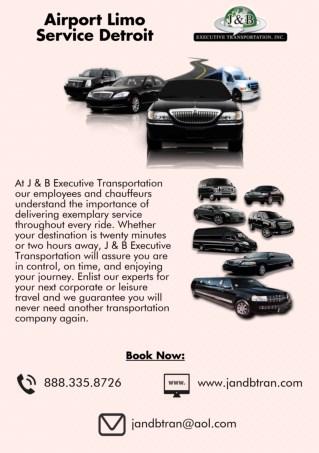 Airport Limo Service Detroit - J & B Executive Transportation