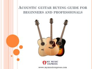 Acoustic guitar buying guide for beginners and professionals