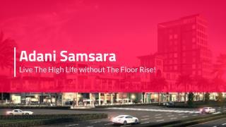 Adani Samsara Gurgaon