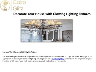 Decorate Your House with Glowing Lighting Fixtures