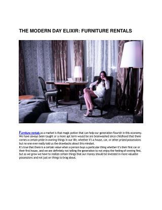 THE MODERN DAY ELIXIR: FURNITURE RENTALS