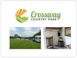 Crossway Country Park