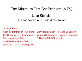 The Minimum Test Set Problem (MTS)