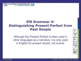 EfS Grammar V: Distinguishing Present Perfect from Past Simple