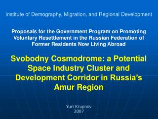 Proposals for the Government Program on Promoting Voluntary Resettlement in the Russian Federation of Former Residents N