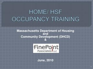 HOME / HSF OCCUPANCY  TRAINING