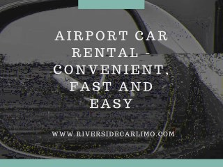 Benefits Of Selecting An Airport Car Rental In New York