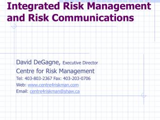 Integrated Risk Management and Risk Communications
