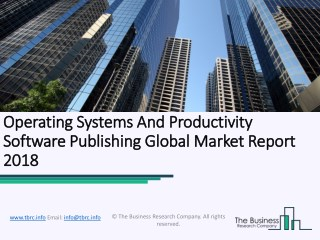 Operating Systems and Productivity Software Publishing Global Market Report 2018