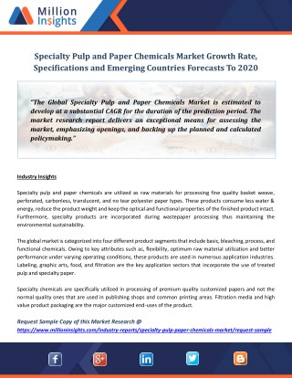Specialty Pulp and Paper Chemicals Market Growth Rate, Specifications and Emerging Countries Forecasts To 2020