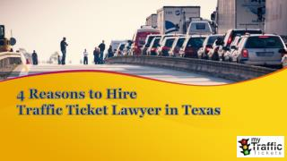 4 Reasons To Hire Traffic Ticket Lawyer in Texas - My Traffic Tickets
