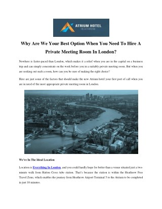 Why Are We Your Best Option When You Need To Hire A Private Meeting Room In London?