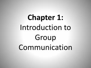 Chapter 1:  Introduction to Group Communication