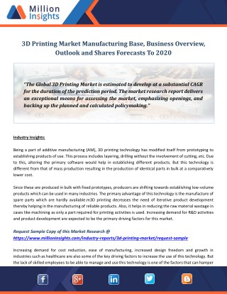 3D Printing Market Manufacturing Base, Business Overview, Outlook and Shares Forecasts To 2020