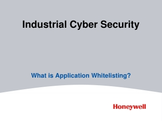 Industrial Cyber Security: What is Application Whitelisting?