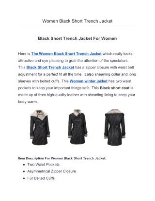 Women Black Short Trench Jacket